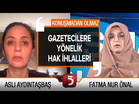 Dava açılan gazeteciler ve Türkiye'de ifade özgürlüğü – Aslı Aydıntaşbaş – Fatma Nur Önal