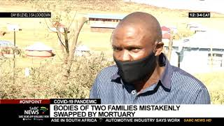 COVID-19 Pandemic   Families left reeling as mortuary mistakenly swaps bodies of loved ones