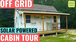 Off Grid Solar Powered Cabin Tour