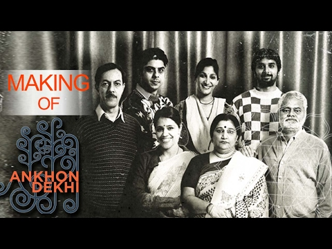 Making Of Aankhon Dekhi | Interesting Facts | Rajat Kapoor | Sanjay Mishra