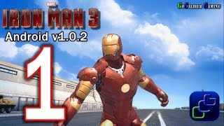 IRON MAN 3: The Official Game Android Walkthrough - v1.0.2 Part 1 -