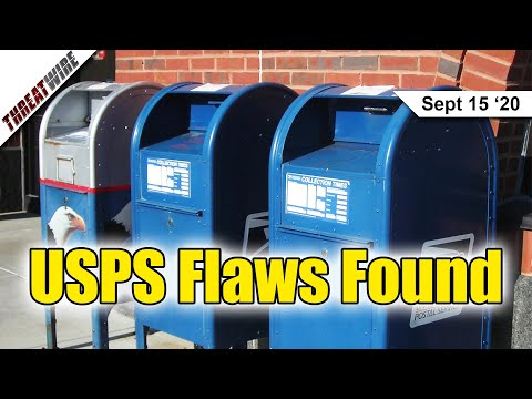 USPS Used Vulnerable Systems; Voatz vs. Ethical Hackers  - ThreatWire