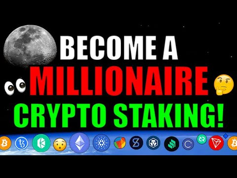 Become A Crypto Millionaire By Staking THESE Cryptocurrencies! [Cryptocurrency News]