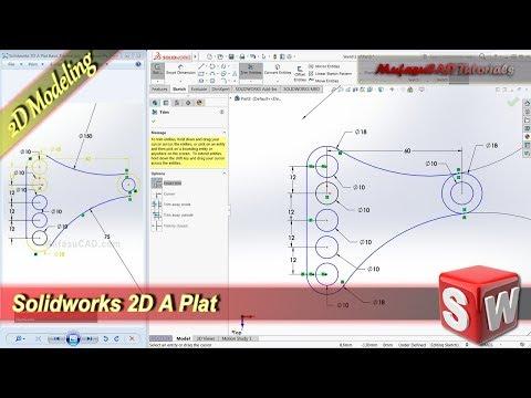 Solidworks Design 2D A Plat Basic Modeling Tutorial