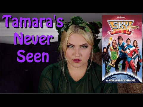 Sky High - Tamara's Never Seen
