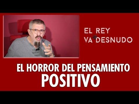 El horror del pensamiento positivo