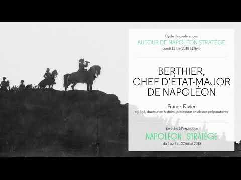 Conférence du 11/06/2018 : Berthier, chef d'état-major de Napoléon