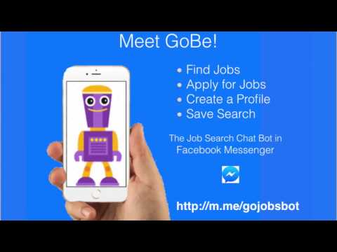 How to find a job with Facebook Messenger - with GoBe the Job Search Bot
