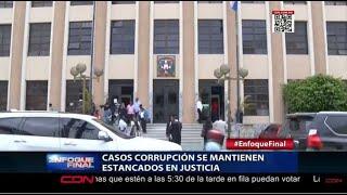 Casos corrupción se mantienen estancados en justicia