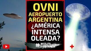 MESA REDONDA I Avistamiento OVNI en Aeropuerto de Argentina; AMÉRICA DEL SUR vive intensa OLEADA