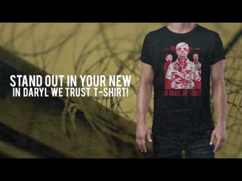 "Get a FREE ""In Daryl We Trust"" Shirt!!"