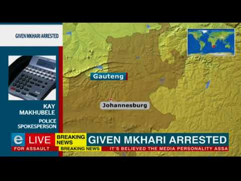 Media personality Given Mkhari arrested, expected to appear in court
