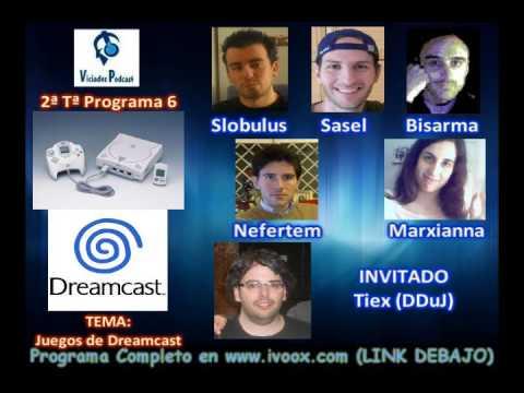 2ª Temporada RESUMEN Programa 6 || TEMA: Juegos de Dreamcast