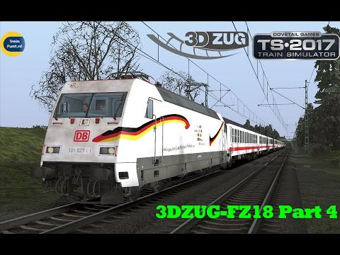 3DZUG-FZ18 Part 4 | vR BR101 027-1 | Train Simulator 2017