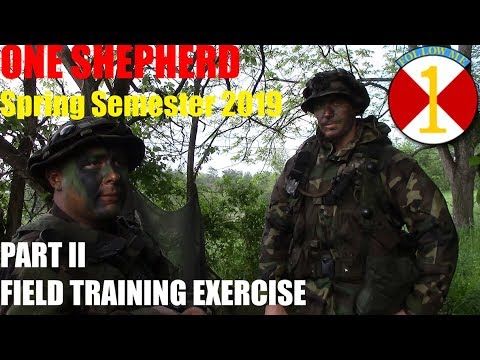 One Shepherd Spring Semester 2019 PART II Field Training Exercise