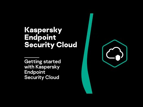 How-to: Getting started with Kaspersky Endpoint Security Cloud