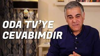 ODA TV'YE VE TWITTER FARELERİNE CEVABIMDIR