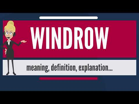 What is WINDROW? What does WINDROW mean? WINDROW meaning, definition & explanation