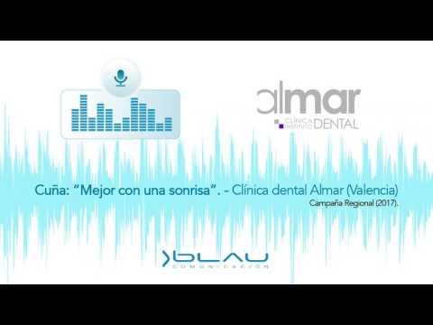 """Cuña """"Mejor con una sonrisa"""" Clínica dental Almar 2017 - Blau Comunicación"""