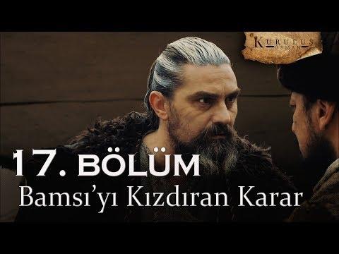 Bamsı'yı kızdıran karar - Kuruluş Osman 17. Bölüm