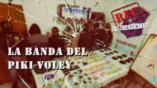 LA BANDA DEL PIKI VOLEY - SALVA A SU BEBÉ - LE ROBAN HASTA EL MONEDERO - #Rec