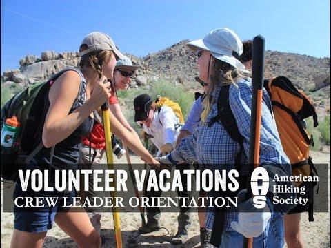 American Hiking Society Volunteer Vacations Crew Leader Orientation 2015 16