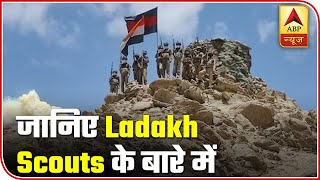 Know all about Ladakh Scouts - ABPNEWSTV