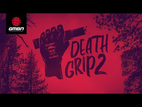 GMBN's Deathgrip Challenge Part 2 With Brendan Fairclough And Olly Wilkins | No Brakes, No Brains
