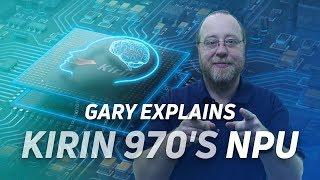 What is the Kirin 970's NPU? - Gary explains