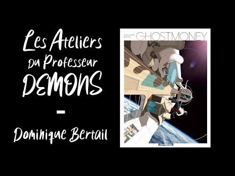 Vidéo de Dominique Bertail