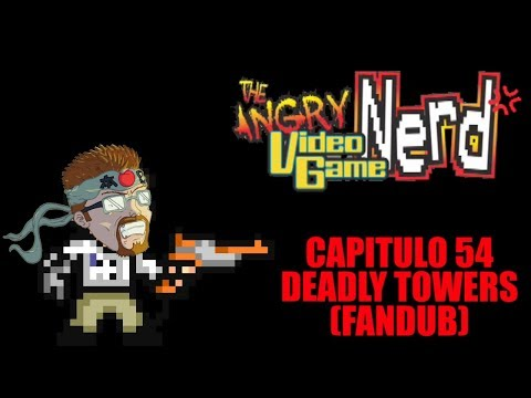 Angry Video Game Nerd - Capitulo 54 - Deadly Tower (Fandub Español)
