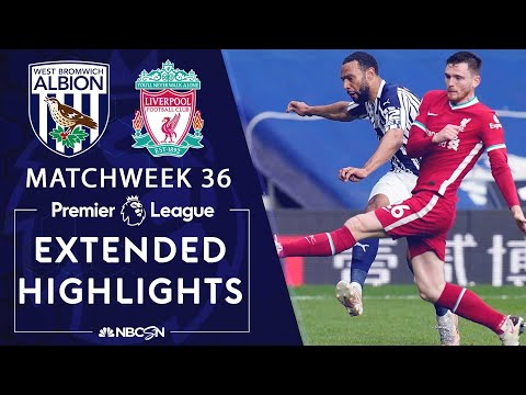 West Brom v. Liverpool   PREMIER LEAGUE HIGHLIGHTS   5/16/2021   NBC Sports