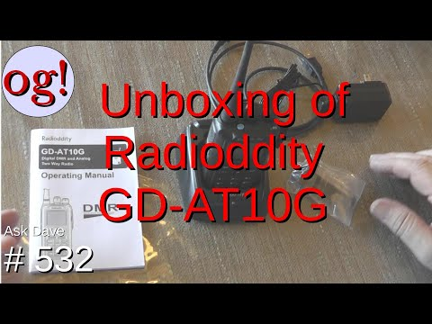 Unboxing the Radioddity GD-AT10G (#532)