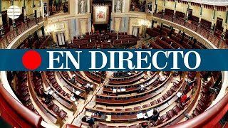 DIRECTO CORONAVIRUS   Sesión de control al Gobierno en el Congreso