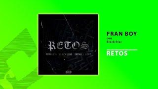 Fran Boy - Retos (con Black Star)