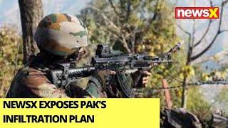 NewsX Exposes Pak's Infiltration Plan   Camps Setup Across LOC   Ground Report   NewsX - NEWSXLIVE