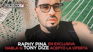 ???? ¿Tony Dize llamó a Raphy Pina para aceptar oferta Entrevista REVELADORA????