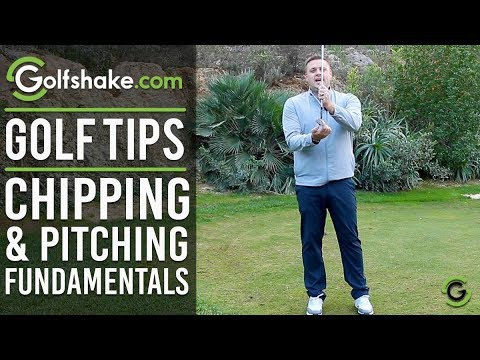 CHIPPING & PITCHING FUNDAMENTALS