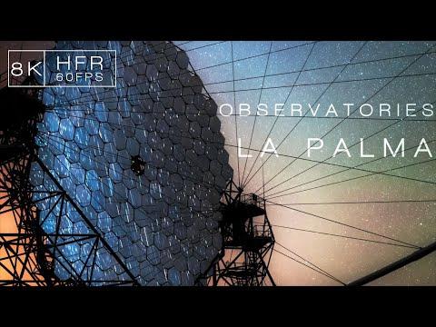 OBSERVATORIES | LA PALMA 8K60