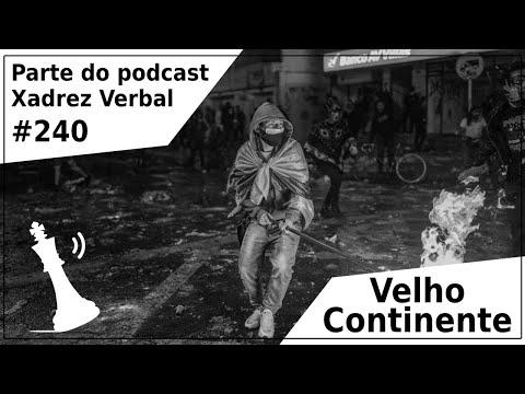 Velho Continente - Xadrez Vebal Podcast #240