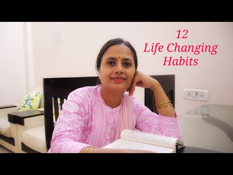 12 Habits that Changed My Life