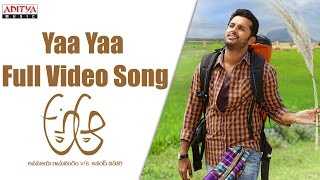 Yaa Yaa Full Video Song || A Aa