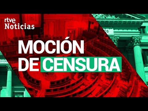 EN DIRECTO 🔴 DEBATE de la MOCIÓN DE CENSURA de VOX / 22 de OCTUBRE | RTVE Noticias
