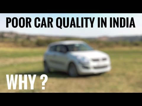 POOR CAR QUALITY IN INDIA