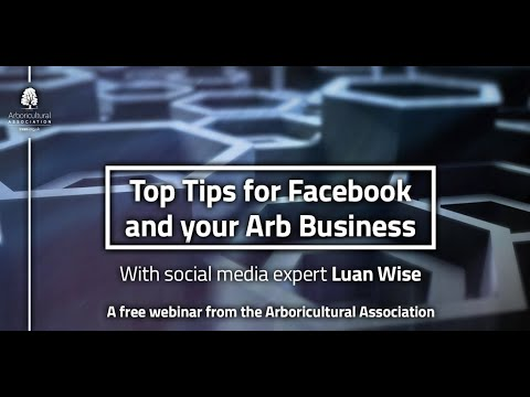 Top tips for Facebook and your Arb Business (with Luan Wise)