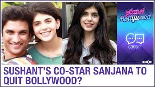 Sushant Singh Rajput's Dil Bechara co-star Sanjana Sanghi quitting Bollywood? - ZOOMDEKHO