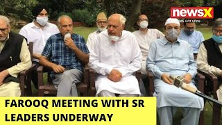 Farooq Meeting With Sr Leaders Underway | Talks Regarding Jbackslashu0026K Meet | NewsX - NEWSXLIVE