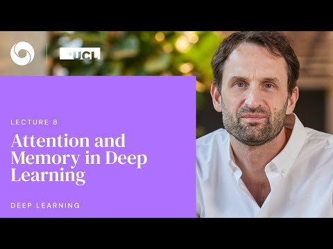 DeepMind x UCL   Deep Learning Lectures   8/12    Attention and Memory in Deep Learning