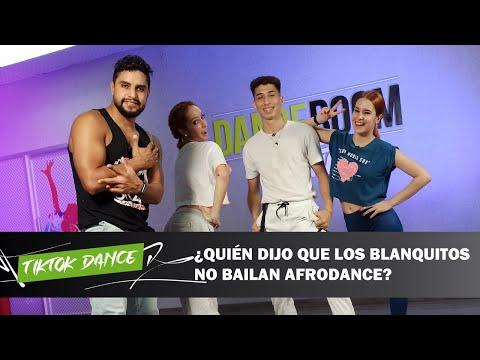 TIK TOK DANCE | ¿Quién dijo que los blanquitos no bailan AFRODANCE