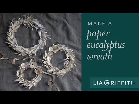 DIY Wreath – How to Make a Beautiful White Paper Eucalyptus Wreath